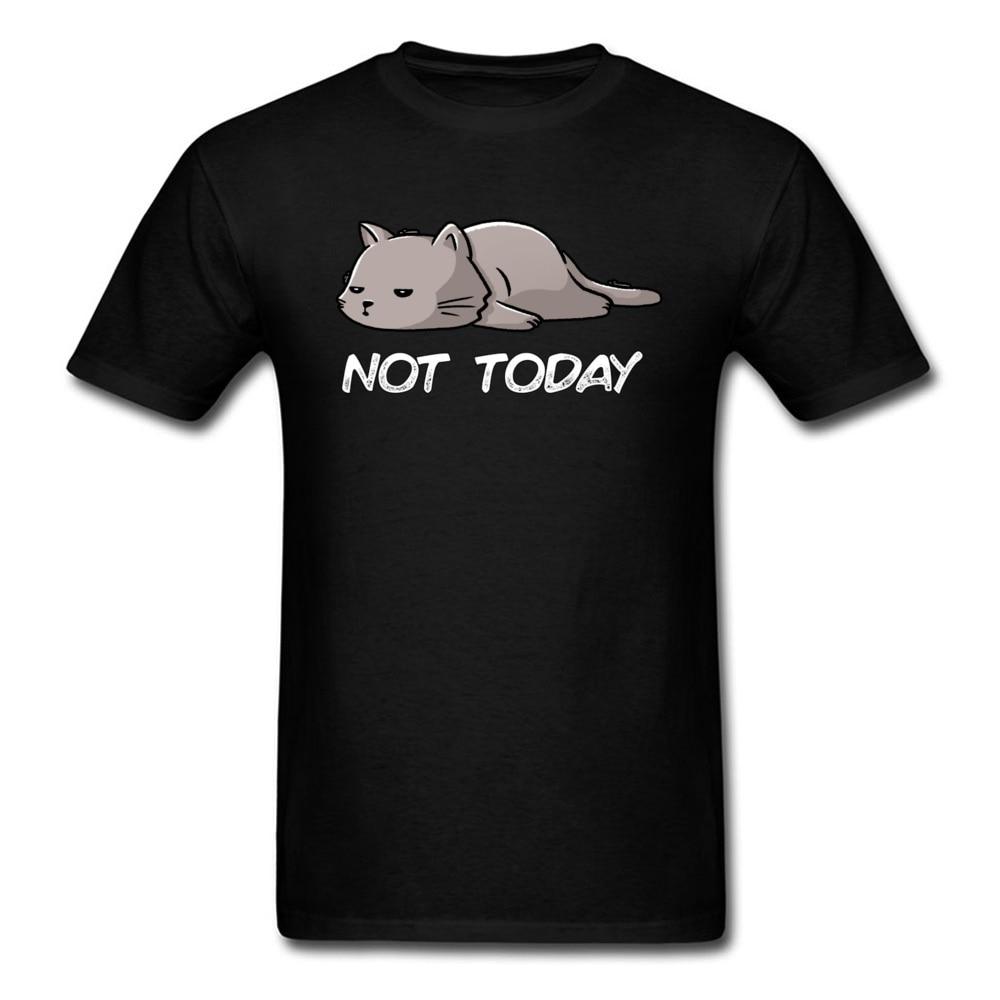 Printed Men Anime Tshirt Not Today Cat Comfortable T Shirt Coupons Harajuku Fabric Streetwear T-Shirt Cotton Tops Cool Tees 5xl