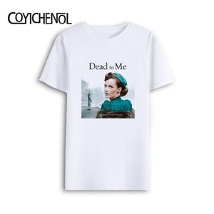 Dead To Me customize print tshirt men TV series large size solid color top oversized couple tee short sleeves regular casual top