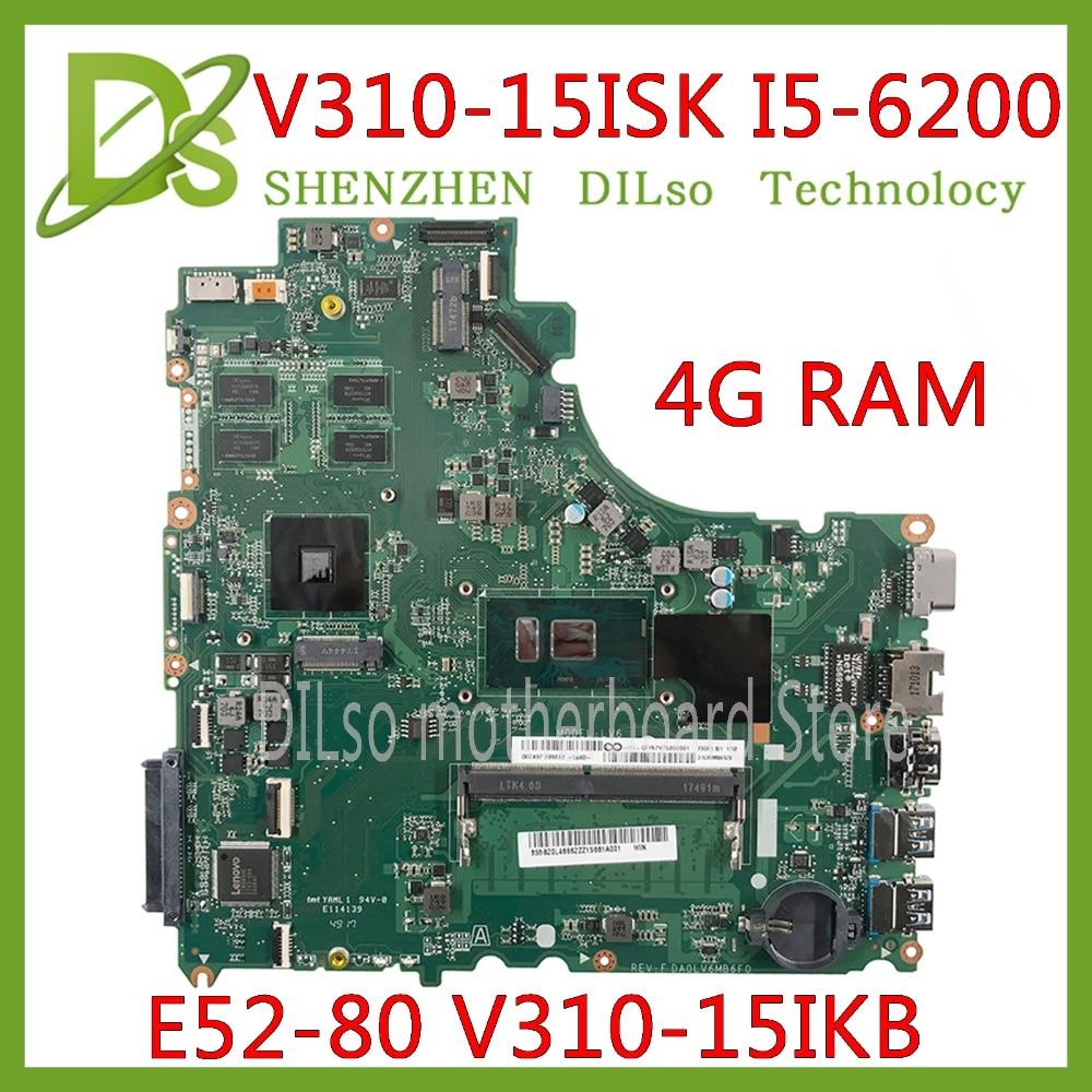 KEFU DA0LV6MB6F0 Pour Lenovo E52-80 V310-15ISK V310-15IKB V310-15 carte mère I5-6200U CPU sur panneau 4 GO DDR4 Test 100% dorigine