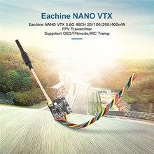 Eachine FPV transmetteur VTX 5.8GHz 48CH 25/100/200/400mW Support commutable OSD/Pitmode/IRC Tramp RC accessoires