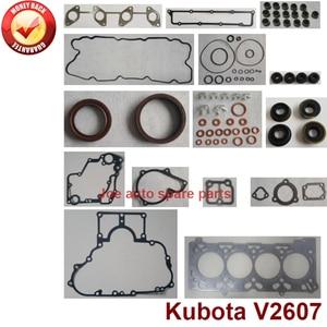 complete repair Overhaul engine full gasket set kit for Kubota engine: V2607