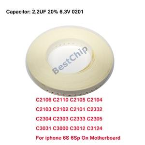 C2106 C2110 C2105 C2104 C2103 C2102 C2101 C2332 C2304 C2303 C2333 C2305 C3031 C3000 C3012 C3124 For iphone 6S 6Splus on board