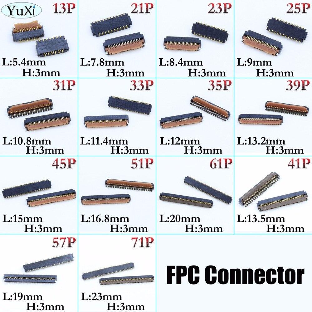 YuXi 2 шт./лот FPC Коннектор с ЖК-дисплеем 13/21/23/25/31/33/35/39/45/51/61/57/71 pin Logic на материнской плате