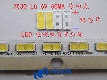 200 Uds mantenimiento de LG LED LCD TV lámpara de luz de fondo con diodo emisor de luz 6V tubo 7030 abalorios smd