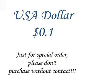 USA Dollar $0.1, Just for special order, please don't purchase without contact!!!