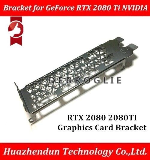 DEBROGLIE Full High Proflie кронштейн для GeForce RTX 2080 RTX 2080 Ti NVIDIA 2080ti перегородка RTX2080ti