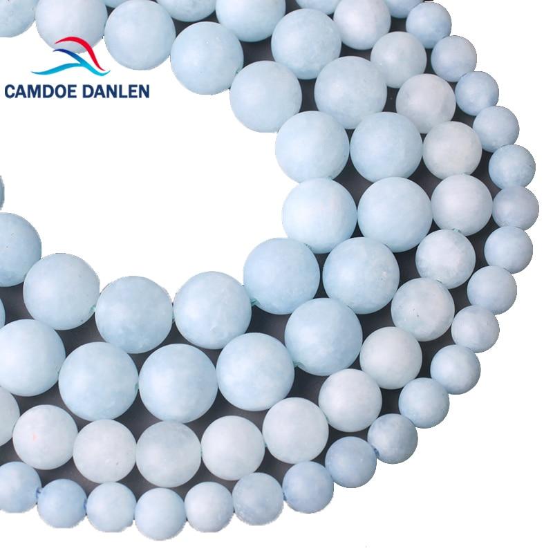 CAMDOE DANLEN piedra gema Natural mate esmerilado azul aguamarinas cuentas redondas 6 8 10 12 MM ajuste DIY hecho a mano encontrar fabricación de joyería