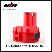 Offre spéciale Eleoption 12 V Makita perceuse batterie PA12 2000 mAh Batteries rechargeables ni-cd outils électriques de remplacement