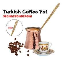 320/280/240ml Turk Turkish Coffee Pot Coffee Turk Turkish Copper Coffee Maker for Turk Cezve Cafeteria Metal Handle Cevze