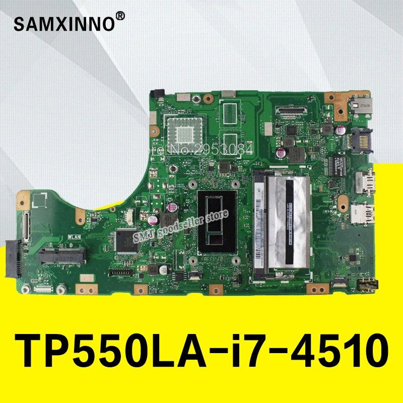 Placa base TP550LA GM -I7-4510/4500 CPU-4G RAM para ASUS TP550L TP550LJ TP550LN TP550LA Notebook placa base