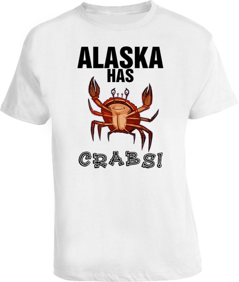 Alaska We Got Crabs divertida camiseta de manga de algodón para hombre Camiseta Top camiseta precio barato 100% camisetas de algodón