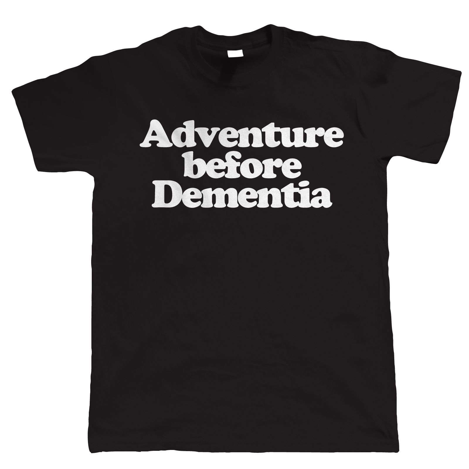 Adventure Before Dementia Funny Mens T Shirt, Christmas Gift for Dad Fashion Men T-Shirts Round Neck Top Tees The New