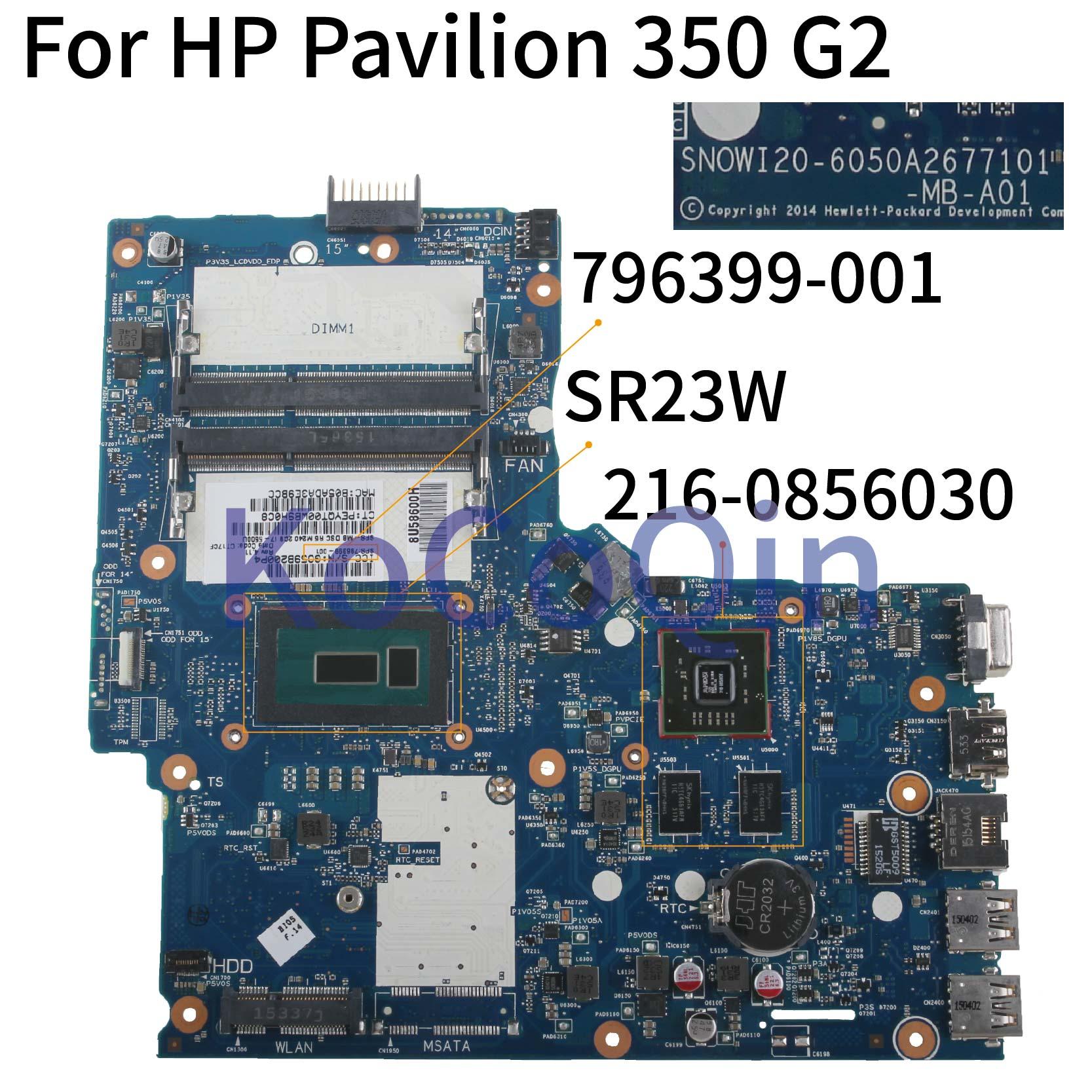 Motherboard para o hp Kocoqin Laptop Pavilion I7-5500u Mainboard 796399-796399-501 6050a2677101-mb-a01 001 Sr23w 216-0856030 350 g2