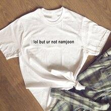 Lol mais pas Namjoon T-Shirt Fans dart femmes T-Shirt Moletom Do Tumblr décontracté hauts t-shirts K Pop Streetwear T-Shirt unisexe