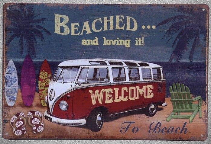 1 adet Plaj yaz deniz tatil van beached sörf karşılama Teneke Levha Işareti duvar Dükkanı Menü Dekorasyon sanat posterleri metal vintage