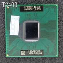 Procesador Original intel Core Duo T2400 CPU 2M Cache, 1,83 GHz,667MHz FSB portátil, compatible con chip 945