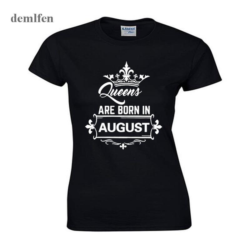 Rainha da moda São Nascidos Em Agosto T-shirt Das Mulheres O-neck T Camisa Da Menina do Algodão Presente de Aniversário de Novidade Tops Tees