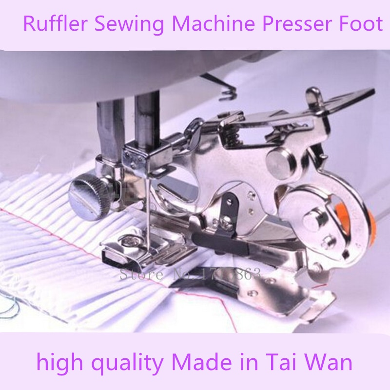 Made in Taiwan Ruffler Sewing Machine Parts Presser Foot Press Feet  sewing accessories Low Shank for Brother Singer Janome 62pcs mini sewing machine presser foot feet for brother singer janome presser feet braiding blind stitch darning accessories