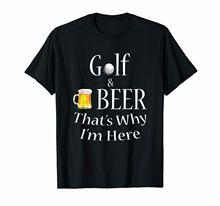 T-Shirt homme   Humoristique, cadeau, pour la fête des pères, Golfs et bière, Thats nement Im Here Dad