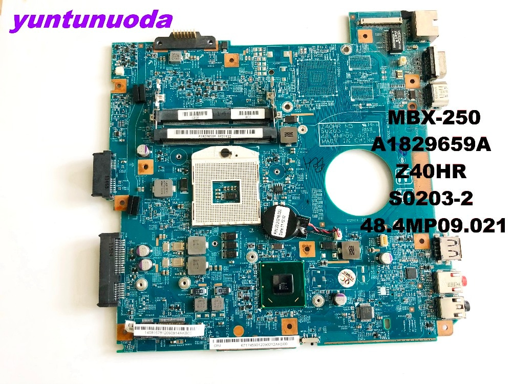 Original para SONY MBX-250 placa base de computadora portátil MBX-250 A1829659A Z40HR S0203-2 48.4MP09.021 probada buena envío gratis