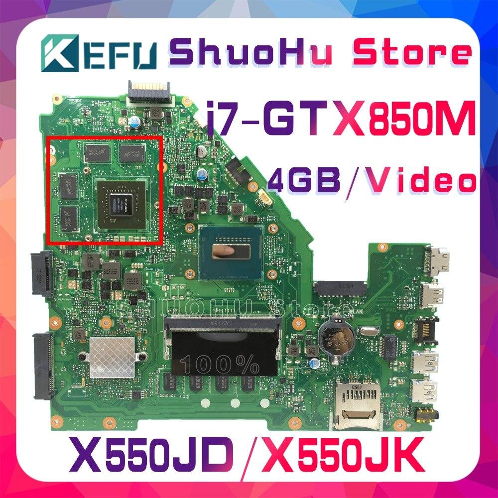 KEFU FX50J para ASUS X550JD X550JK FX50J A550J X550J W50J X550JX K550J I7 placa base de computadora portátil a prueba 100% trabajo placa base original de
