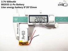 10 pièces litre batterie énergétique de bonne qualité 3.7 V, 600 mAH, 802035 polymère lithium ion/Li-ion batterie pour jouet, chargeur, GPS, mp3, mp4