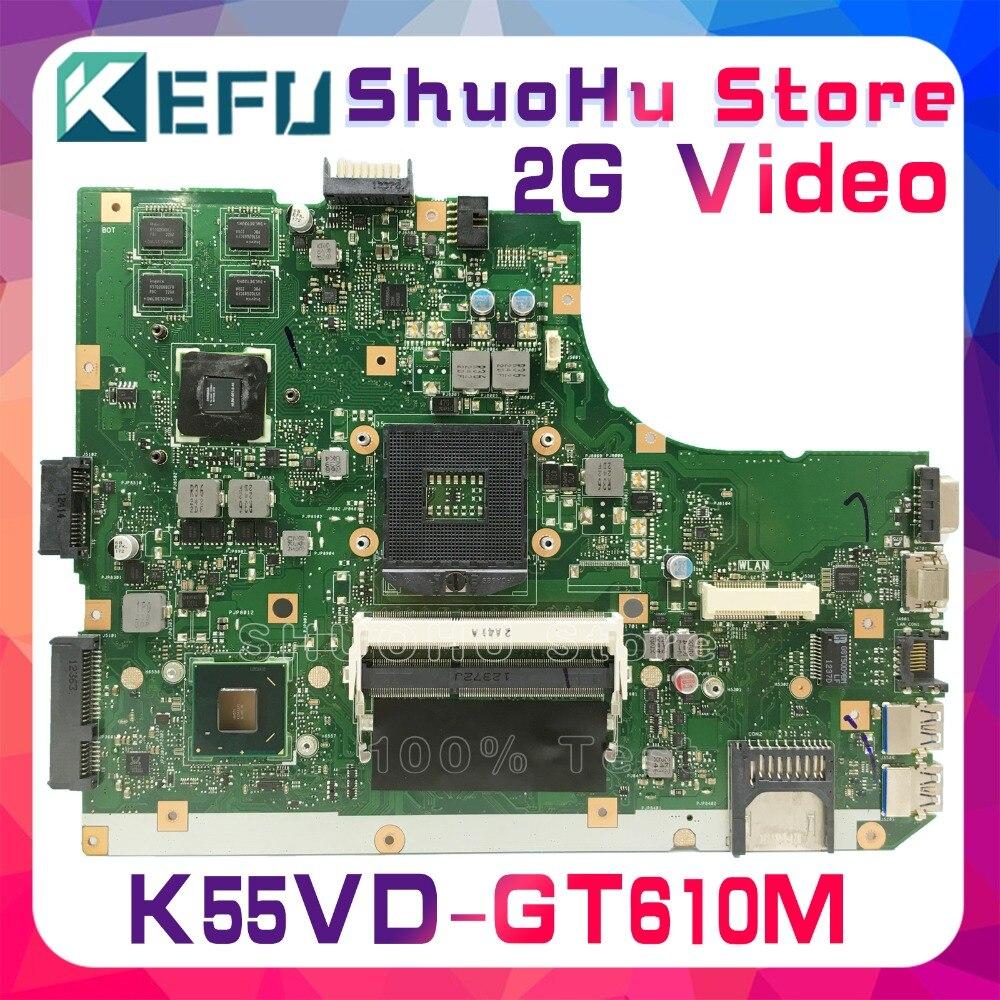KEFU para ASUS K55VD A55V R500V K55V A55VD REV.3.0/3,1 GT610M/2 GB Video laptop placa base probada 100% trabajo original