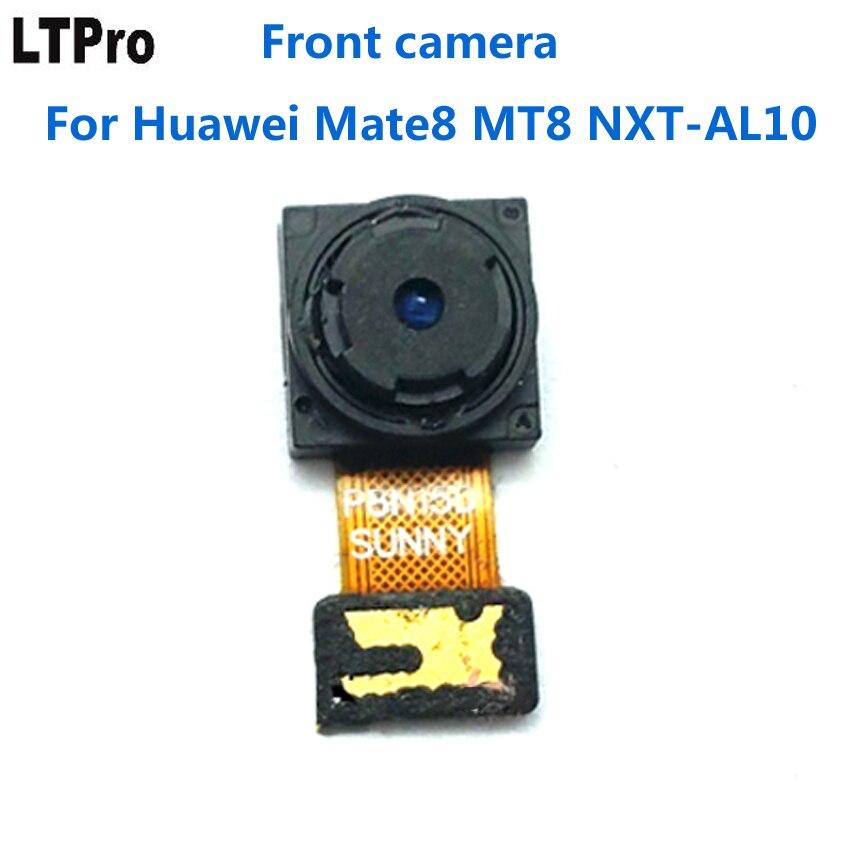 LTPro buen trabajo frontal pequeño módulo de cámara Flex Cable cinta para Huawei Ascend Mate 8 MT8 NXT-AL10 Reparación de teléfono celular partes