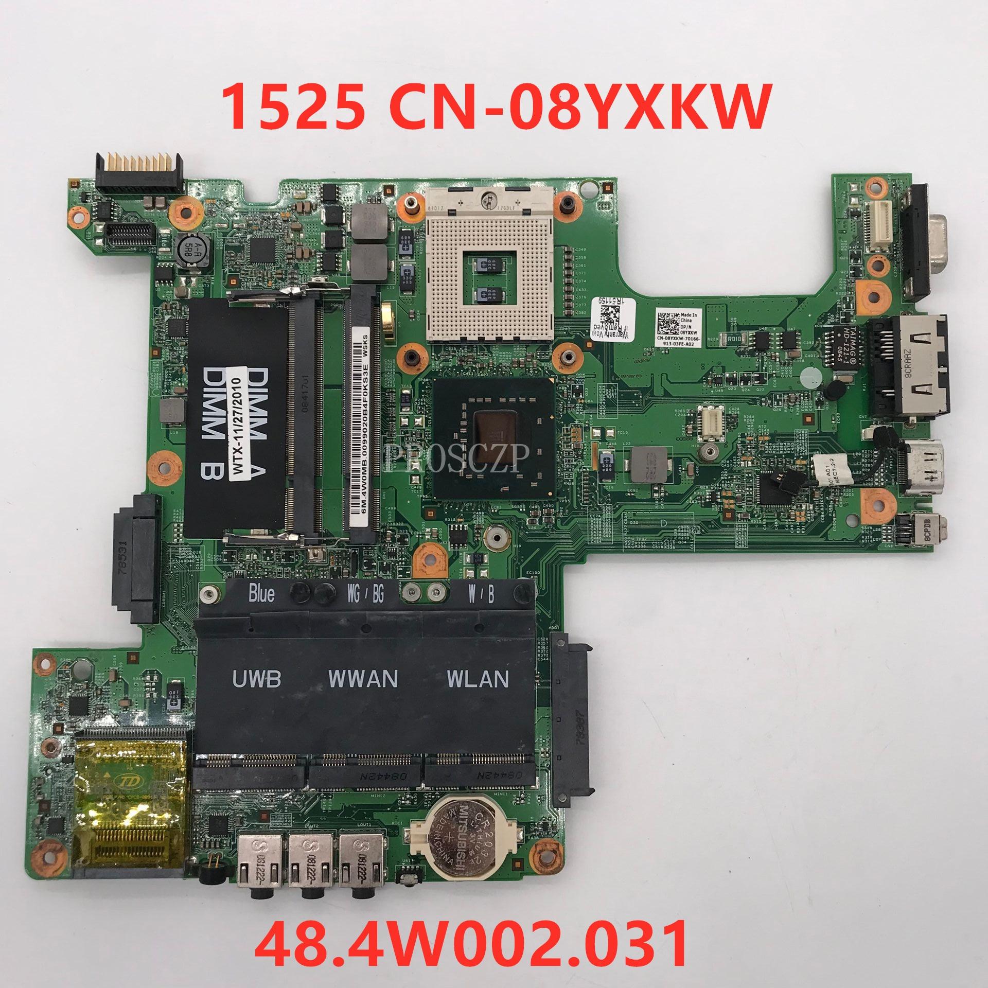 Envío Gratis 1525 placa base de computadora portátil CN-08YXKW 08YXKW 8YXKW 07211-3 48.4W002.031 100% trabajando bien