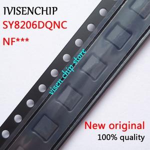 10pcs SY8206DQNC  SY8206D  SY8206 (NF2ZZ NF3NA NF2AZ... ) QFN-6