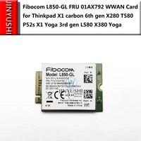 fibocom l850 gl fru 01ax792 01ax786 wwan for thinkpad x1 carbon 6th7th gen x280 t580 p52s p53 x1 yoga 5th gen l580 x380 yoga