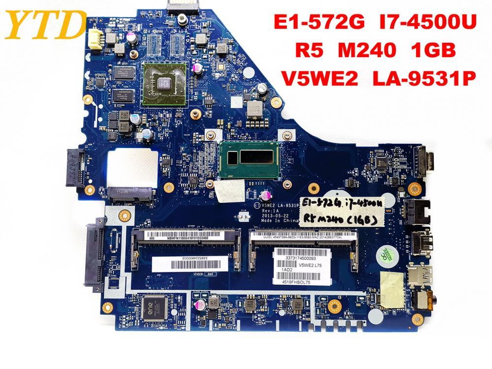 الأصلي لشركة أيسر E5-572G اللوحة المحمول E1-572G I7-4500U R5 M240 1GB V5WE2 LA-9531P اختبار جيد شحن مجاني