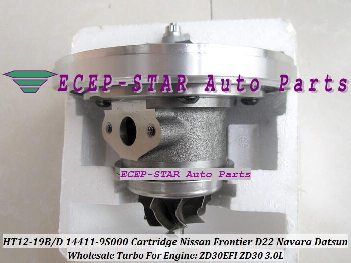 Envío Gratis Turbo CHRA cartucho HT12-19B HT12-19D 14411-9S000 14411-9S002 para NISSAN frontera D22 Navara Datsun ZD30EFI ZD30 3.0L