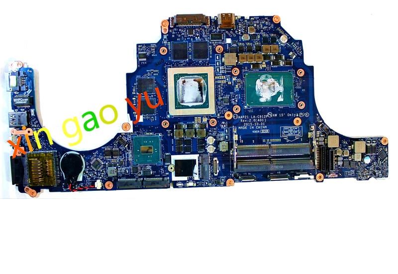اللوحة المحمول LA-C912P AAP21 لديل إليانوير 15 R2 17 R3 W15RD 0W15RD CN-W15RD W i7-6700HQ CPU GTX980M 8GB GPU