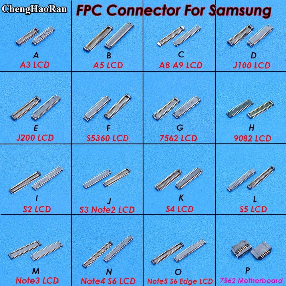 ChengHaoRan pantalla LCD FPC conector para Samsung A3 A5 A8 A9 J100 J200 nota 2 3 4 5 S3 S4 S5 S6 borde en la placa base