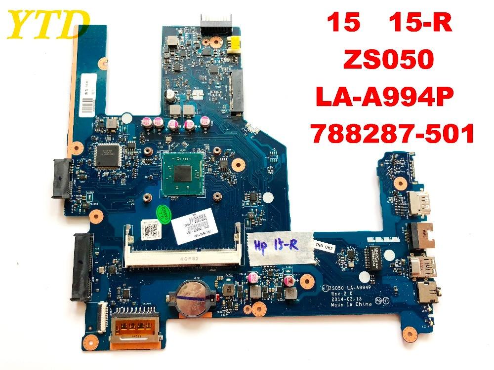 Original für HP 15 HP 15-R laptop motherboard 15 15-R ZS050 LA-A994P 788287-501 getestet gute freies verschiffen