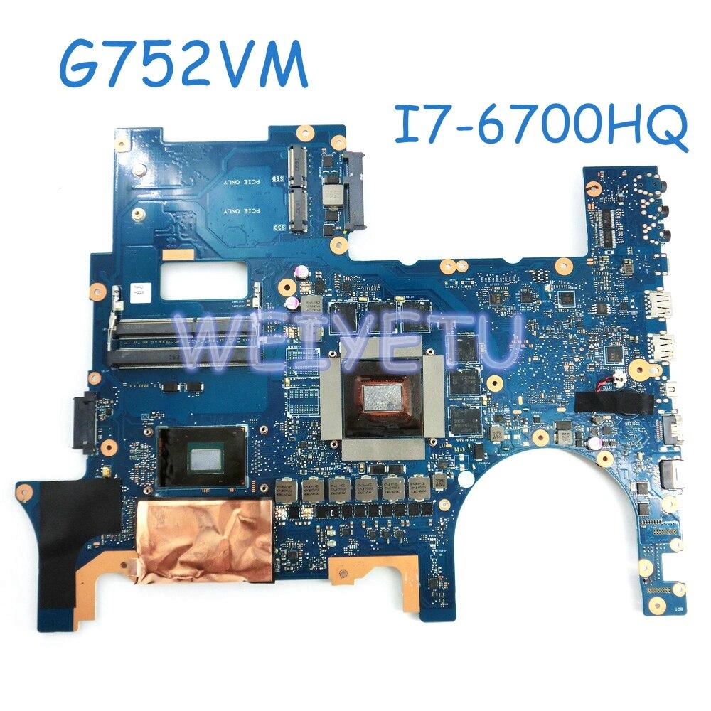 G752VM MB _ 0 M I7-6700HQ CPU N17E-G1-A1 placa base de Computadora Portátil para ASUS G752 G752V G752VM G752VS placa base de computadora portátil