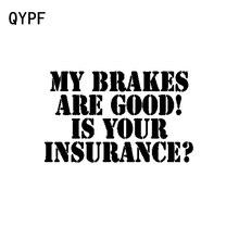 QYPF-freins de 16.6cm * 10.3cm   Mes freins sont bons, votre assurance? Autocollant de pare-chocs de voiture   Autocollant de voiture en vinyle, drôle, noir, argent, modèle de décalcomanie