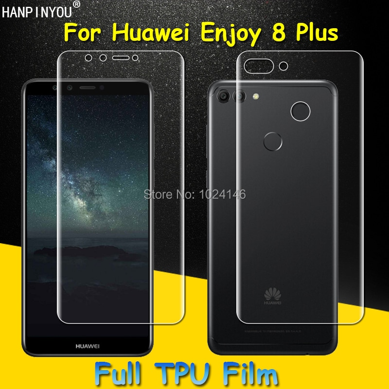 Front / Back Full Coverage Clear Soft TPU Film Screen Protector For Huawei Enjoy 8 Plus ,Cover Curve