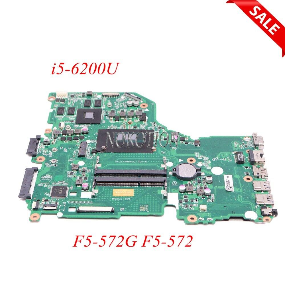 NOKOTION NBG3H11001 NBG3H110015 NB. F5-572G G3H11.001 laptop motherboard Para acer Aspire 940 m DA0ZRWMB6G0 I5-6200U placa Principal