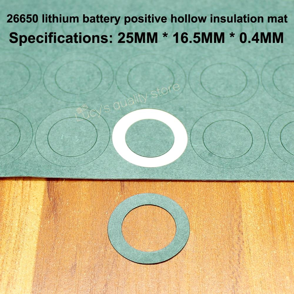 100pcs/lot 26650 Lithium Battery Positive Hollow Flat Insulation Gasket 26700 Surface Mat Meson Paper