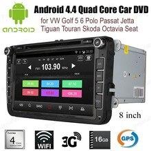 Android4.4-autoradio VW Golf 5 6 Polo Passat   Lecteur DVD Quad Core, wifi 3G BT, GPS, Jetta Tiguan Touran Skoda Octavia, siège