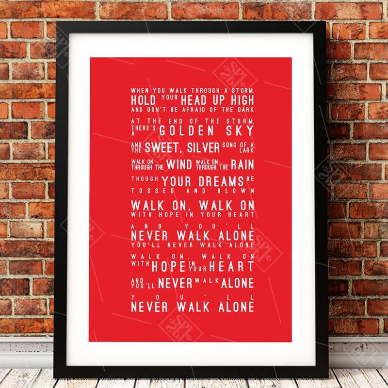 Nunca caminarás solo, carteles de letras, lienzo blanco negro moderno, arte de Liverpool FC, pintura impresa, imagen de pared, decoración para sala de estar