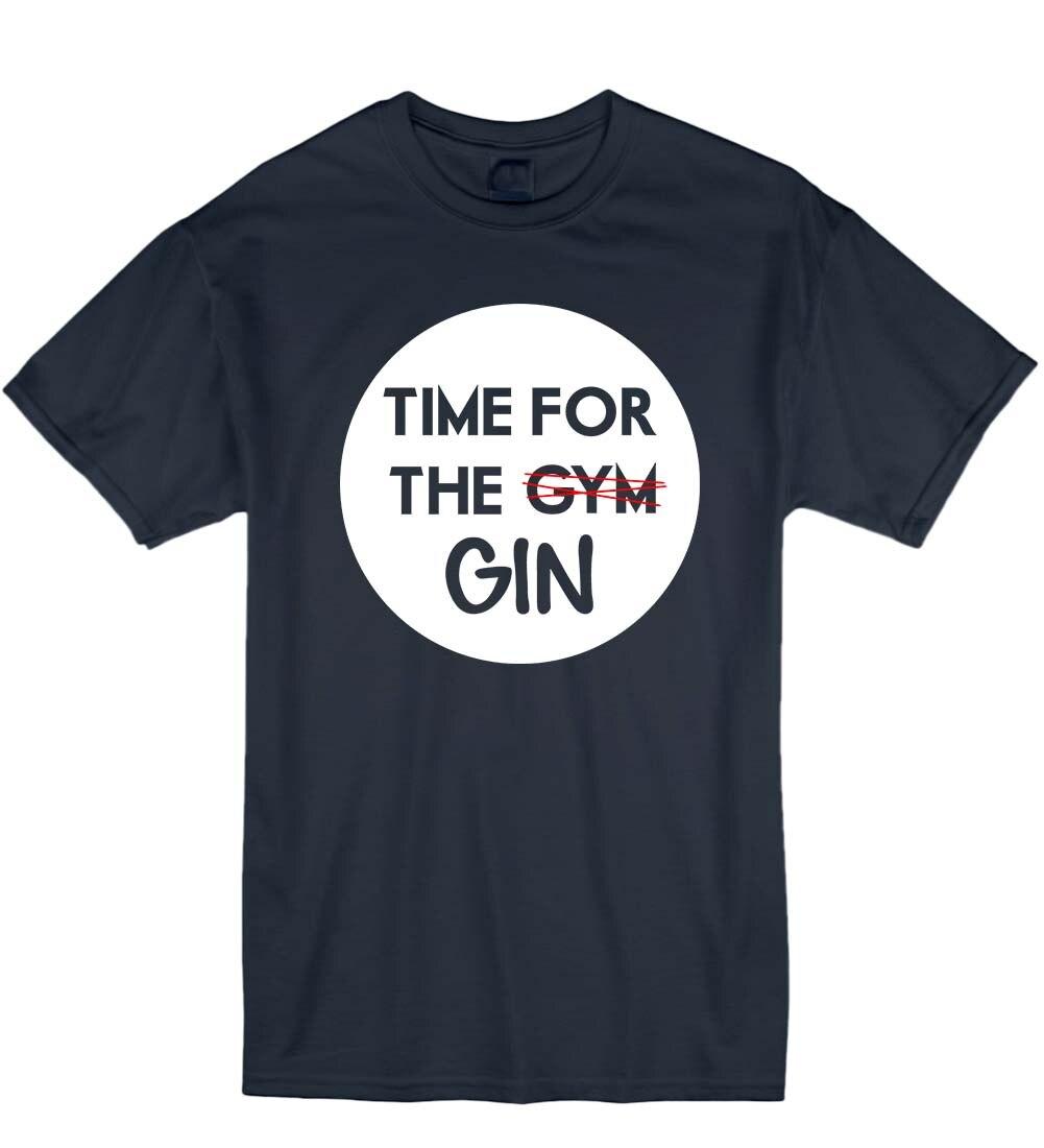 Tiempo de 2019 para la ginebra de Alcohol gracioso mamá regalo Idea Unisex camiseta T regalo de camiseta