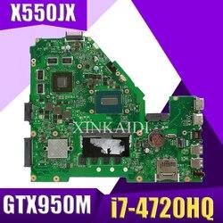 XinKaidi X550JX Laptop motherboard para ASUS X550JX X550JF X550JD X550JK X550J X550 original mainboar 4G RAM I7-4720HQ GTX950M