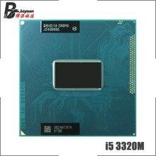 Процессор Intel Core i5-3320M i5 3320M SR0MX 2,6 ГГц двухъядерный четырехъядерный процессор 3M 35W Socket G2/rPGA988B