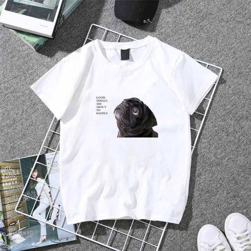 Klassische T Shirt Frauen Gute Dinge Schwarzen Mops Schöne T-Shirt Dame 100% Baumwolle Sommer Tops Mädchen Tees Harajuku Weiß T-shirt