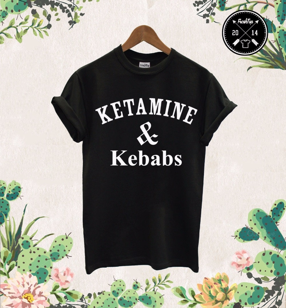 Ketamine & Kebabs T shirt Cocaine And Caviar Protein Shakes Pizza Unicorn Dope Unisex T-Shirt More S