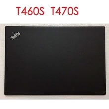 العلامة التجارية الجديدة الأصلي LCD الإسكان عودة غطاء لجهاز lenovo ثينك باد T460S T470S حقيقية LCD الغطاء الخلفي حالة لباد T460S T470S