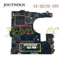 JOUTNDLN FOR Acer Aspire E1-470 E1-470P Laptop Motherboad I3-3217U EA40-CX MB 12280-3 48.4LC02.031 NBMF811004 Test work